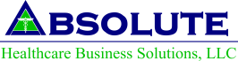 Absolute Healthcare Business Solutions, LLC